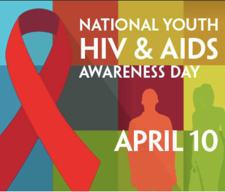 National Youth HIV & AIDS Awareness Day April 10